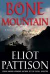 Bone Mountain - Eliot Pattison