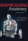 Bodybuilding Anatomy - Nick Evans
