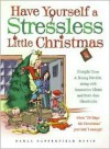 Have Yourself a Stressless Little Christmas - Darla Satterfield Davis
