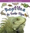 Reptiles de Todo Tipo - Kelley Macaulay, Bobbie Kalman