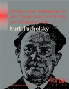 Hering ist gut, Schlagsahne ist gut. Wie gut muss erst Hering mit Schlagsahne sein ?!: Gedichte und Glossen (German Edition) - Kurt Tucholsky