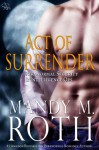 Act of Surrender: An Immortal Ops World Novel (PSI-Ops / Immortal Ops Book 2) - Mandy M. Roth