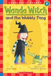 Wanda Witch And The Wobbly Fang - Rose Impey, Katharine McEwen