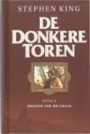 Wolven van de Calla (De Donkere Toren, #5) - Hugo Kuipers, Bernie Wrightson, Stephen King