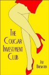 The Cougar Investment Club - Joe Brewster