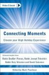 Connecting Moments - Sinai Live Books, Roly Matalon, DovBer Pinson, Joseph Telushkin, David Solomon