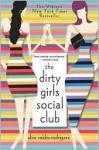 Dirty Girls Social Club - Alisa Valdes