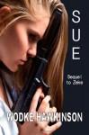 Sue: A sequel to Zeke - Wodke Hawkinson