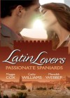 Latin Lovers: Passionate Spaniards - Maggie Cox, Cathy Williams, Meredith Webber