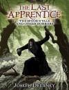 The Last Apprentice: The Spook's Tale - Joseph Delaney