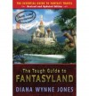 The Tough Guide to Fantasyland (Revised and Updated) [ THE TOUGH GUIDE TO FANTASYLAND (REVISED AND UPDATED) BY Jones, Diana Wynne ( Author ) Oct-05-2006[ THE TOUGH GUIDE TO FANTASYLAND (REVISED AND UPDATED) [ THE TOUGH GUIDE TO FANTASYLAND (REVISED AND UP - Diana Wynne Jones