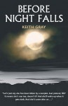 Before Night Falls - Keith Gray