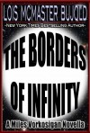 The Borders of Infinity - Lois McMaster Bujold