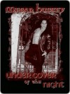 Under Cover of the Night - Megan Hussey