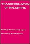 The Transformation of Palestine 2E: Essays on the Origin and Development of the Arab-Israeli Conflict - Ibrahim Abu-Lughod, Arnold Joseph Toynbee