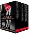 Spank Me: 10 Naughty Spanking Tales - Savannah Reardon, Giselle Renarde, Sasha Blake, Nikki Nexus, Saffron Daughter, Terry Towers, Jade K. Scott, Delilah Fawkes