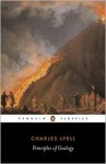 Principles of Geology or, The Modern Changes of the Earth and its Inhabitants Considered as Illustrative of Geology - Charles Lyell