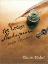 The Lodger Shakespeare: His Life on Silver Street (MP3 Book) - Charles Nicholl, Simon Vance