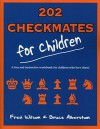 202 Checkmates for Children - Fred Wilson, Bruce Albertson