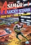 David Starr - Tulák po hvězdách - Isaac Asimov