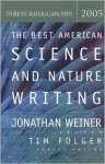 The Best American Science and Nature Writing 2005 - Jonathan Weiner, Tim Folger
