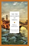 The Two Gentlemen of Verona - Jonathan Bate, Eric Rasmussen, William Shakespeare