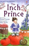 The Inch Prince (First Reading Level 4) - Russell Punter, Matt Ward
