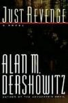 Just Revenge - Alan M. Dershowitz