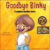 "Children's book: ""Goodbye Binky""-A magical Pacifier Story: children's books for ages 2-4 - Growing up with love and care (Bedtime stories Kids books collection) - Maya Shanie, babies, Kids Books, Pacifier Book, children's books ages 2 4, bedtime story, potty training"