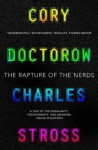The Rapture of the Nerds: A Tale of Singularity, Poshumanity, and Awkward Social Situations by Cory Doctorow, Charles Stross (2013) - Charles Stross Cory Doctorow