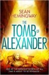 The Tomb of Alexander - Seán Hemingway