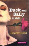 Duck and Sally Inside - Jeremy Reed