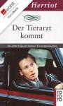 Der Tierarzt kommt: Die dritte Folge der heiteren Tierarztgeschichten (German Edition) - Helmut Kossodo, James Herriot