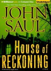 House of Reckoning - Angela Dawe, John Saul