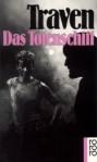 Das Totenschiff: die Geschichte eines amerikanischen Seemanns (Taschenbuch) - B. Traven