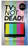 TV's Not Dead! - David Brennan