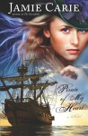 Pirate of My Heart - Jamie Carie