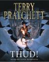 Thud! (Discworld, #34) - Terry Pratchett, Tony Robinson