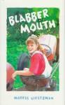 Blabber Mouth - Morris Gleitzman