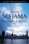 The Fate of Empire, 1776-2000 - Simon Schama, Timothy West
