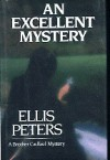 An Excellent Mystery (Cadfael, #11) - Ellis Peters