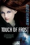 Touch of Frost: Mythos Academy, Book 1 - Jennifer Estep, Tara Sands, Brilliance Audio