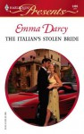 The Italian's Stolen Bride (Harlequin Presents) - Emma Darcy