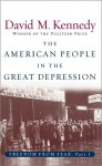 Freedom from Fear: American People in the Great Depression - David M. Kennedy