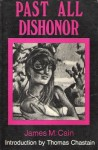 Past All Dishonor - James M. Cain, Thomas Chastain