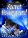 Secret Bodyguard - Lori Crawford, Valerie Tibbs