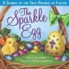 The Sparkle Egg - Jill Hardie, Christine Kornacki