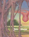 Jim Shaw: The Rinse Cycle - Laurence Sillars, Anne Carson, Robert Currie, Jim Shaw