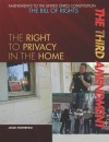 The Third Amendment: The Right to Privacy in the Home - Jason Porterfield
