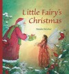 Little Fairy's Christmas - Daniela Drescher